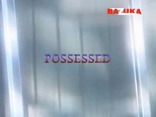 BAZUKA - Possessed [Episode 02] (������, �����, ����, �����, �������) *